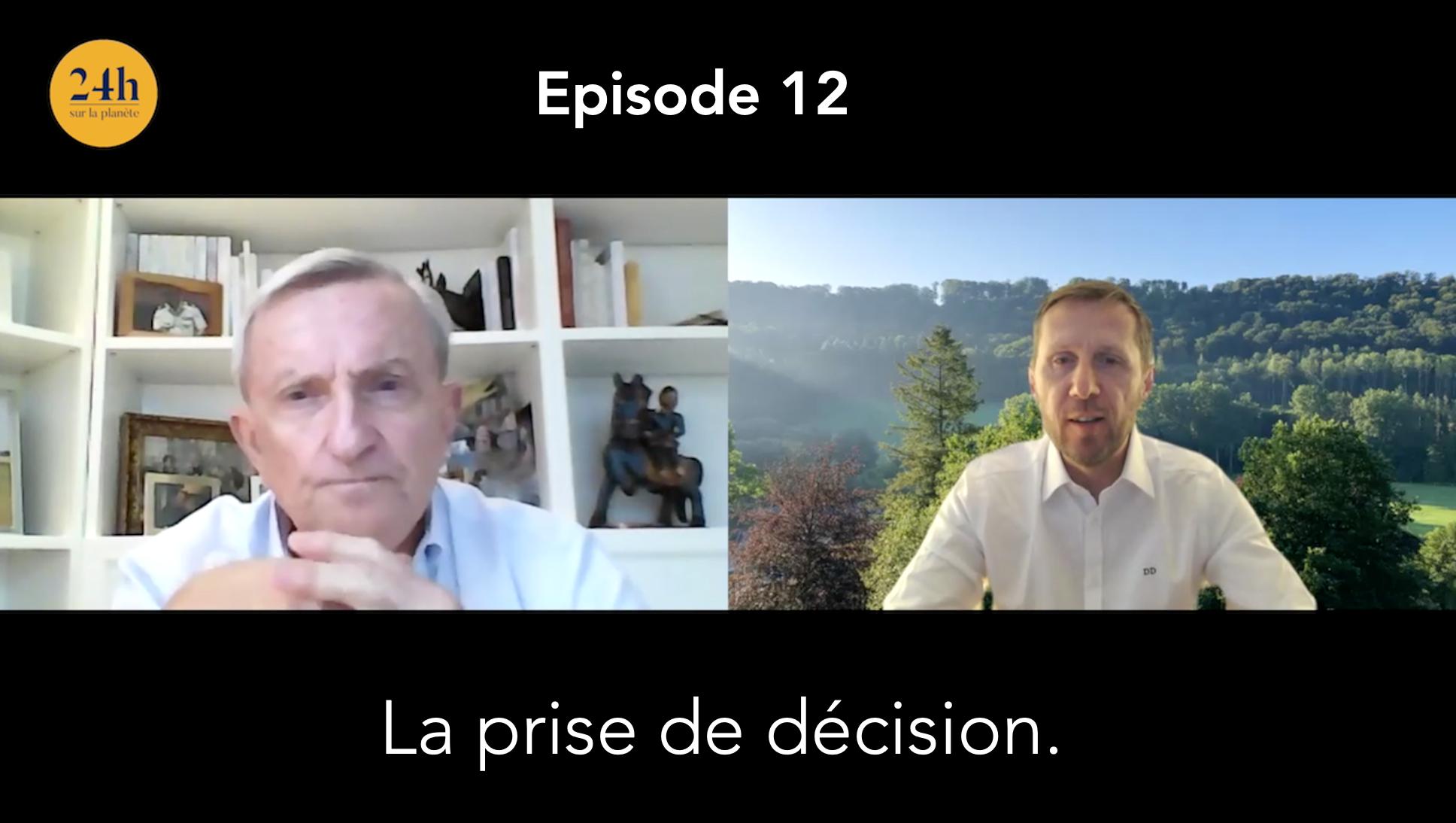 Episode 12 – Vincent Desportes – La prise de décision.