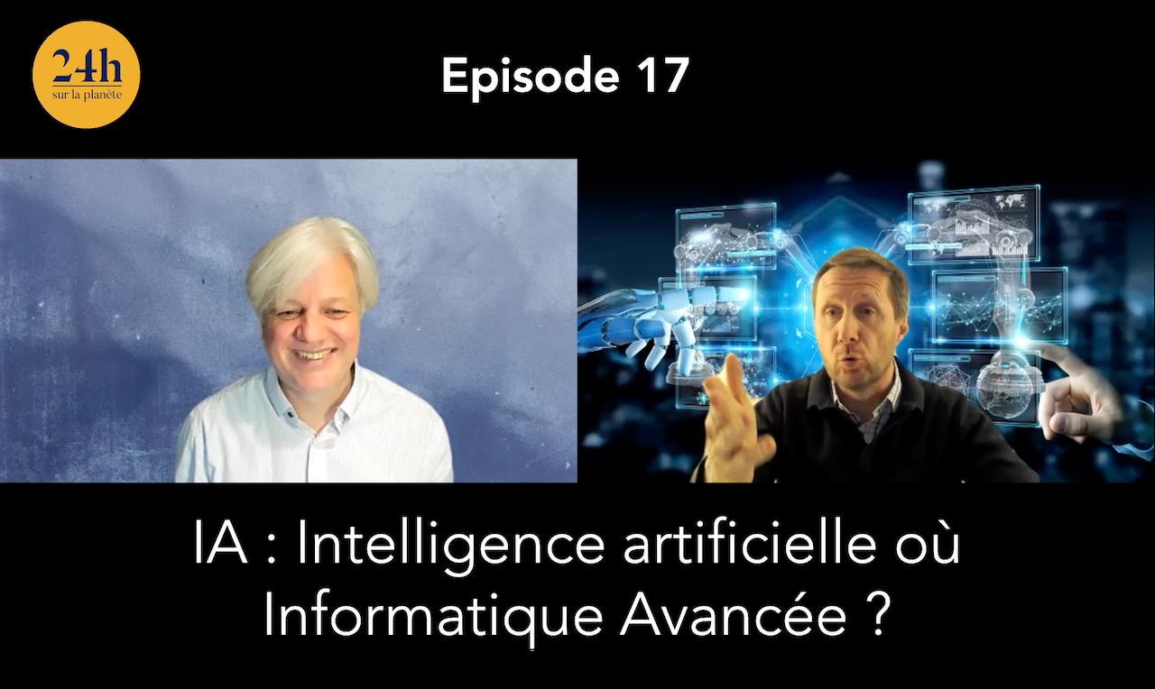 Episode 17 – Vincent le Cerf – L'IA pour Informatique Avancée