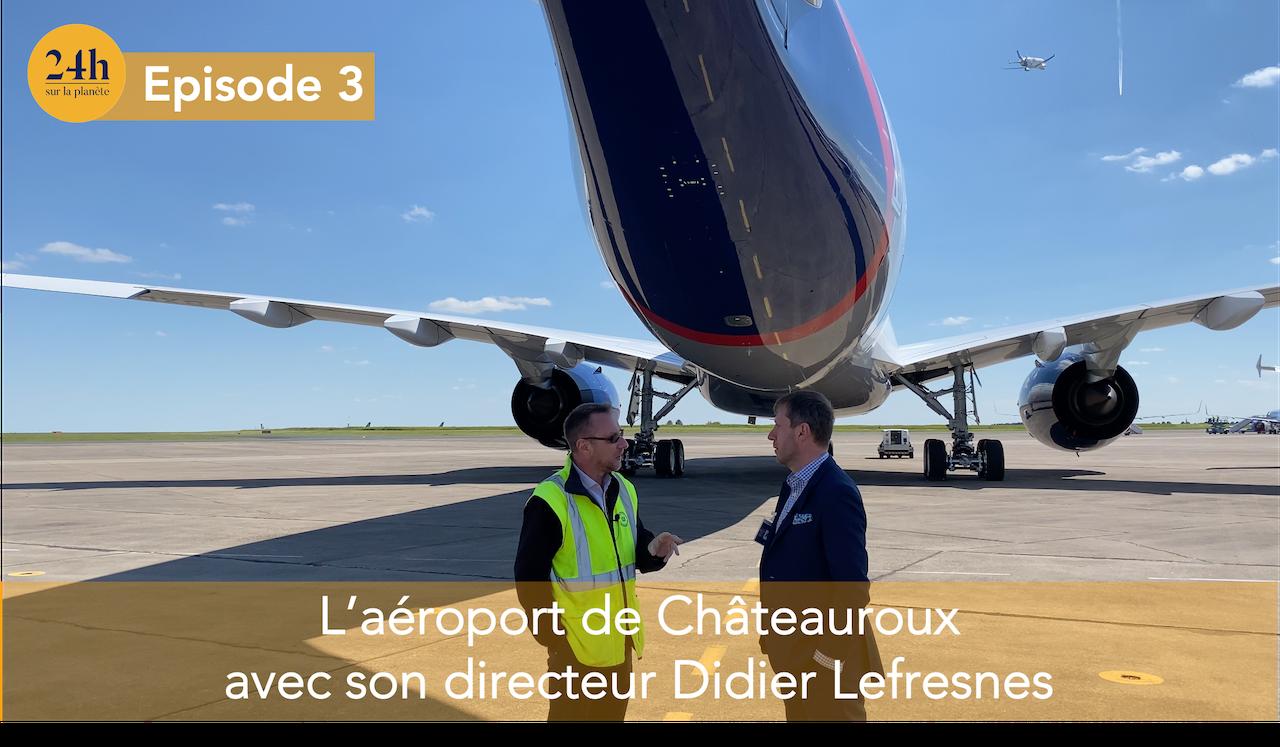 L'aéroport de Chateauroux et l'importance des infrastructures.