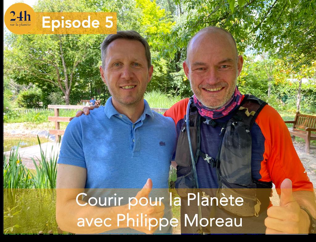 Courir pour la Planète avec Philippe Moreau