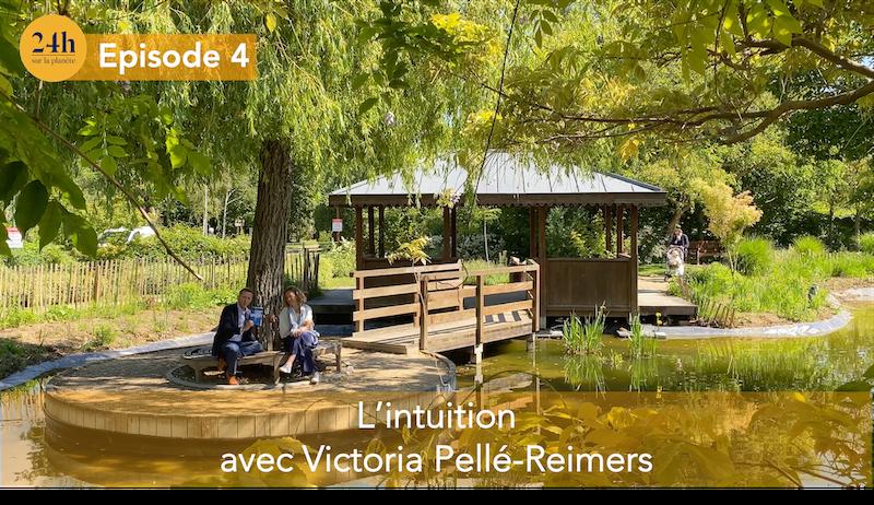 L'intuition avec Victoria Pellé- Reimers